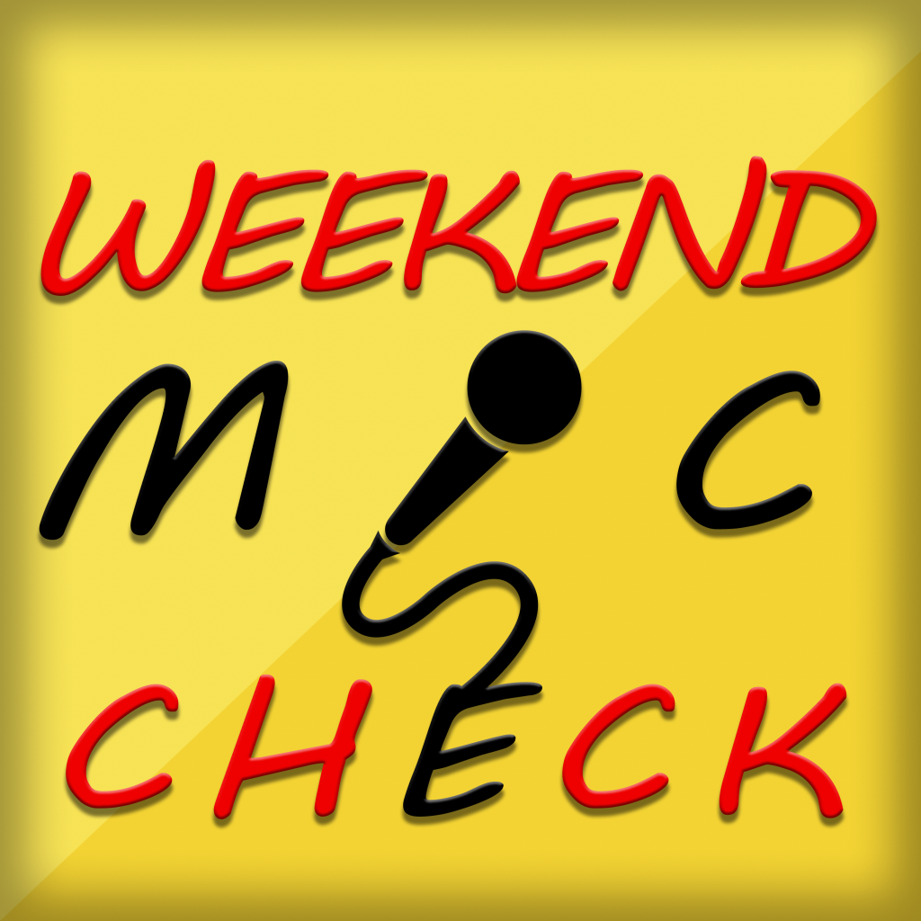 Weekend Mic Check Banner